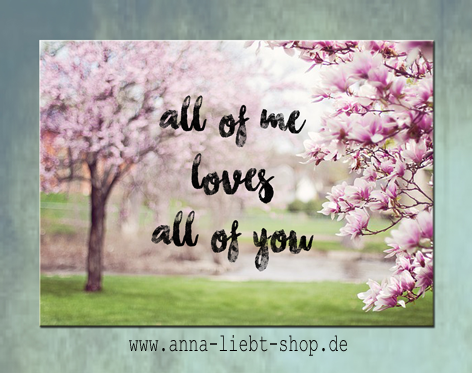 All of me love all of you - Magnolie
